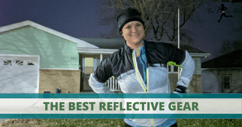 The Best Reflective Gear for Runners. Running safely in the dark with reflective gear is a must! |run safe | Running tips | Runner | Brooks Running | Running Clothes | Running Gear |