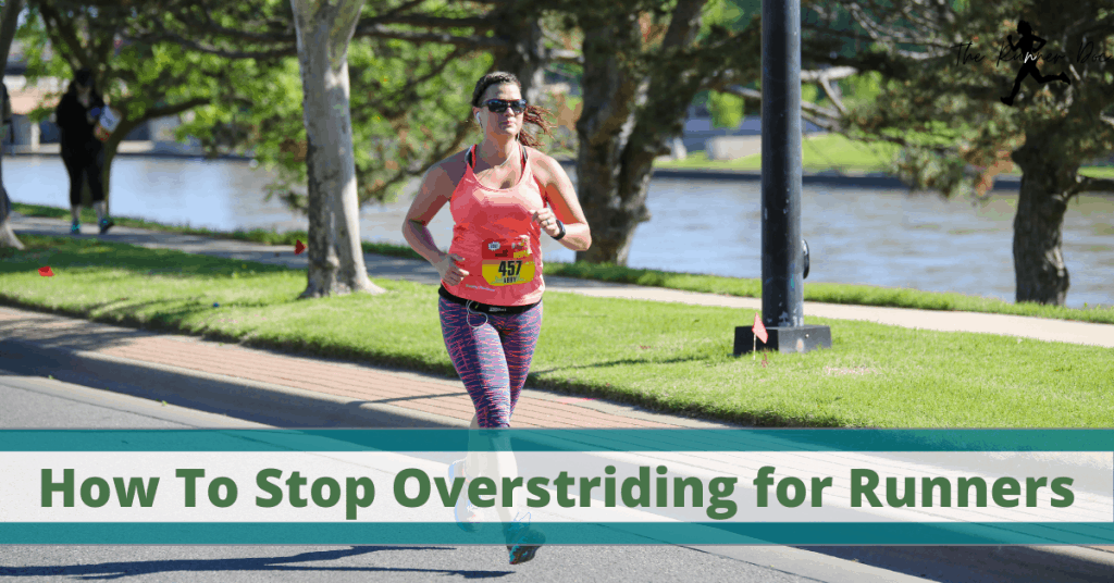 How to Fix Overstriding in running