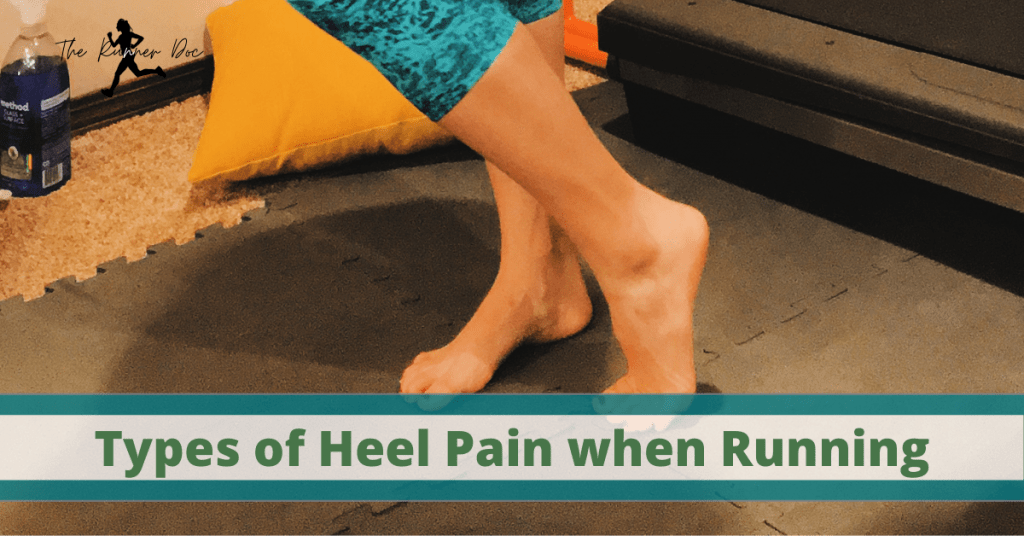 types of Heel pain when running. What causes heel pain when running. runners, running injuryies, injury prevention, physical therapy for runners