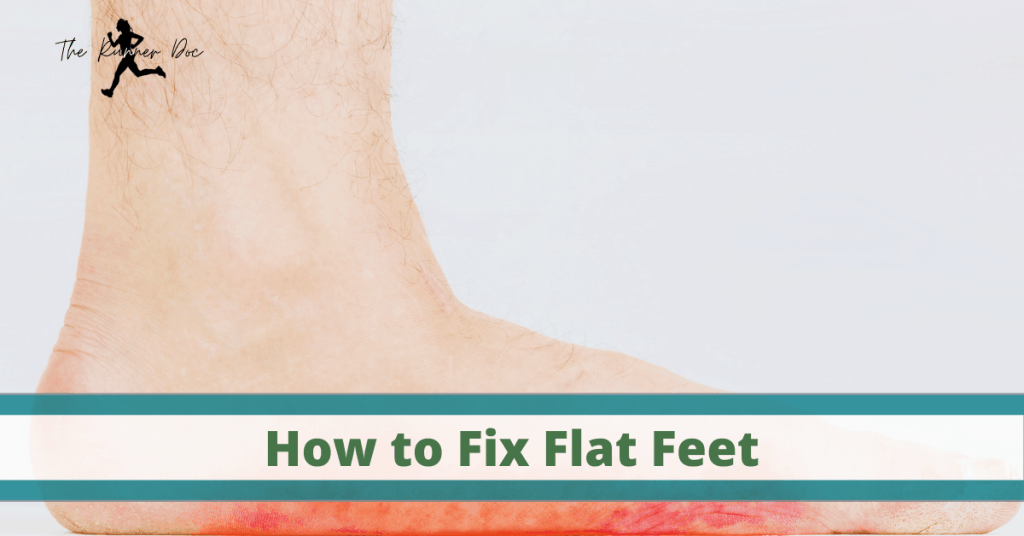 best exercises for flat feet and pes planus in runners. How to run with flat footedness